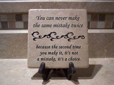 second same mistake is a choice